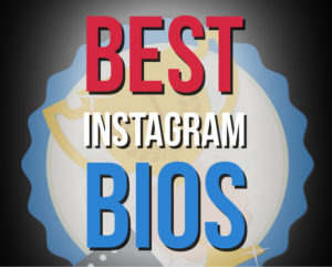 Image of: Bio Gramlike 500 Good Instagram Bios Quotes The Best Instagram Bio Ideas