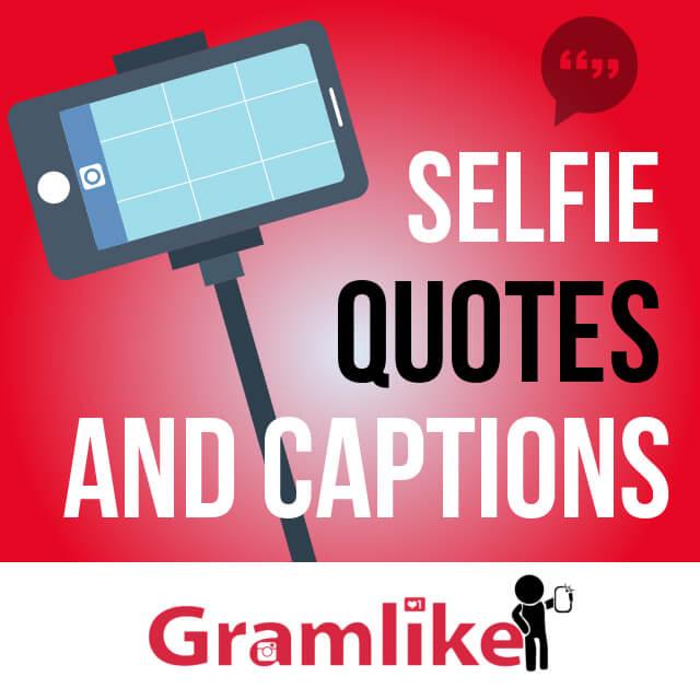 100 Good Selfie Captions Selfie Quotes For Your Instagram Posts